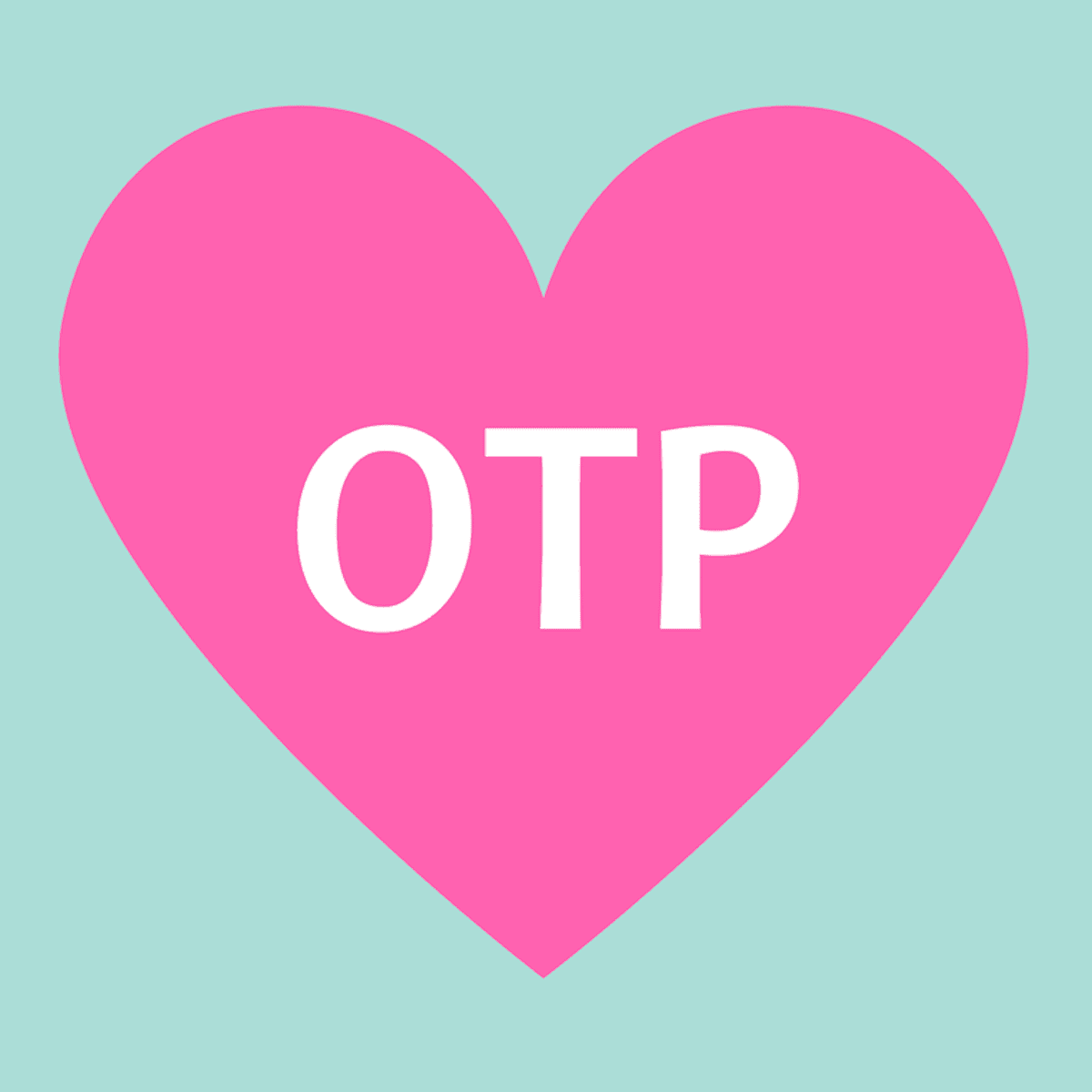 What OTP Stands for and What It Means