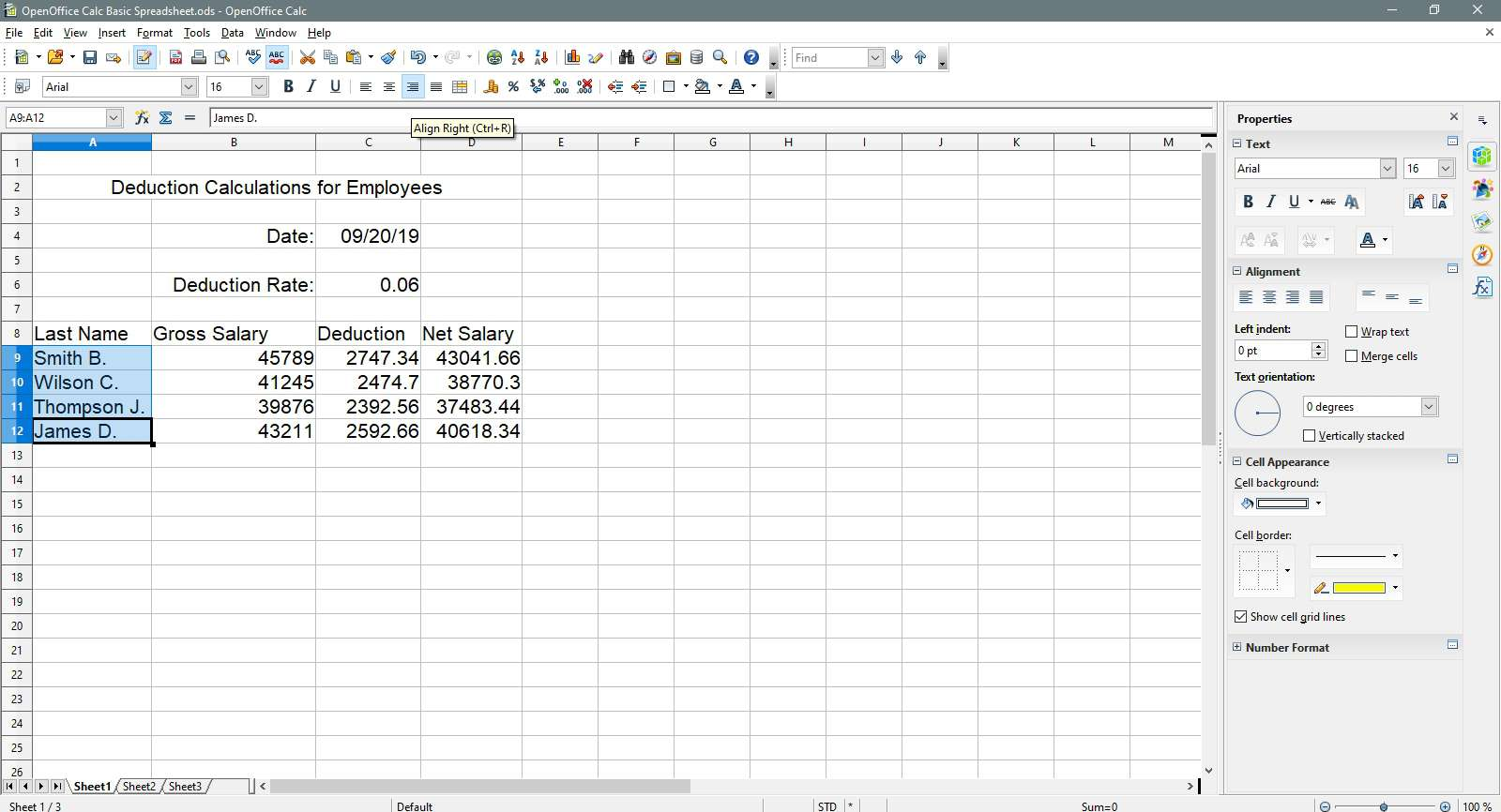 The names are being aligned right in OpenOffice Calc.