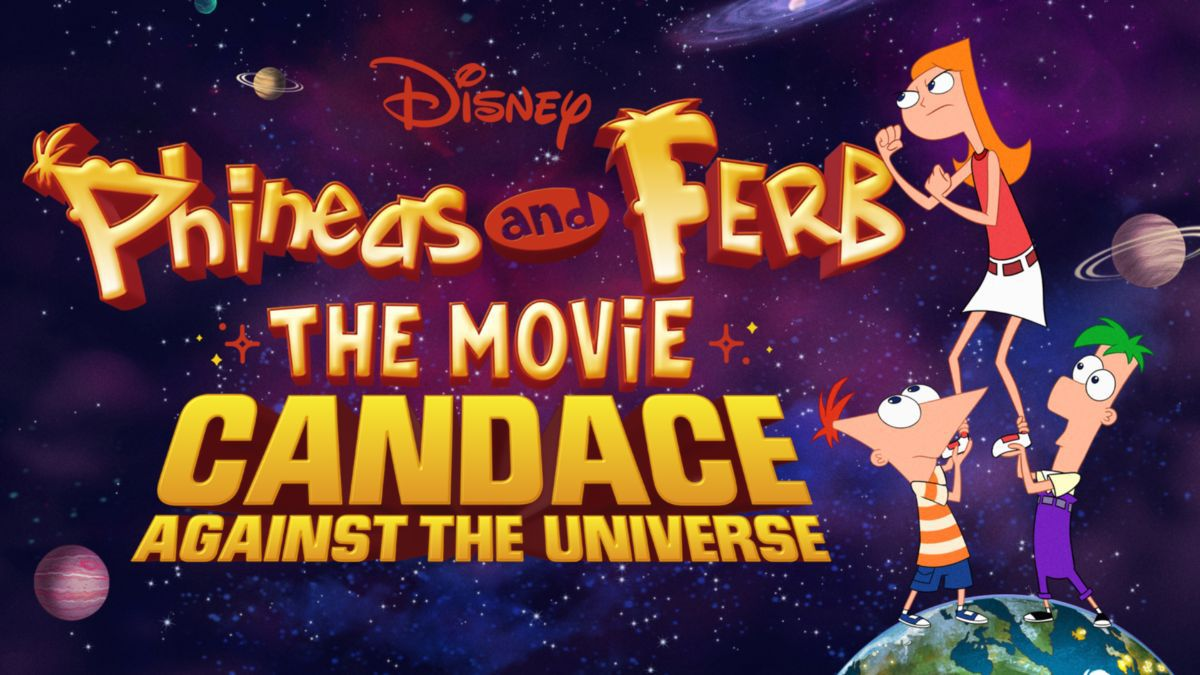 Phineas and Ferb the Movie: Candace Against the Universe promotional image