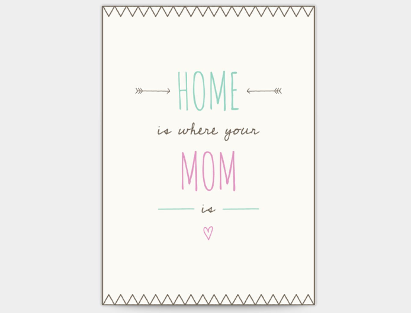 """A blue and pink card that says """"Home is Where Your Mom Is"""""""
