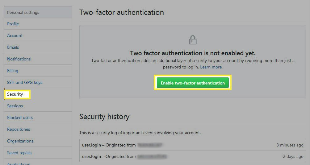 Go to your account settings, select either Security or Sign-in options, then select Enable Two-factor authentication.