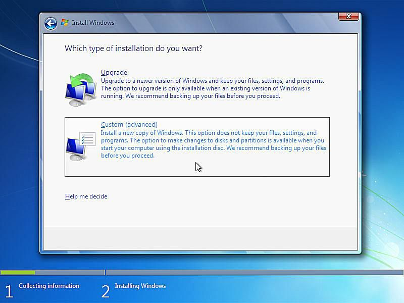 Which type of installation do you want? screen during Windows 7 setup