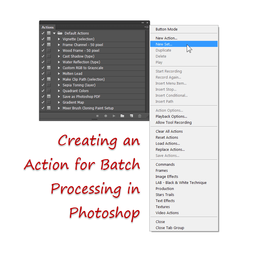 The Actions Palette for Batch Processing in Photoshop