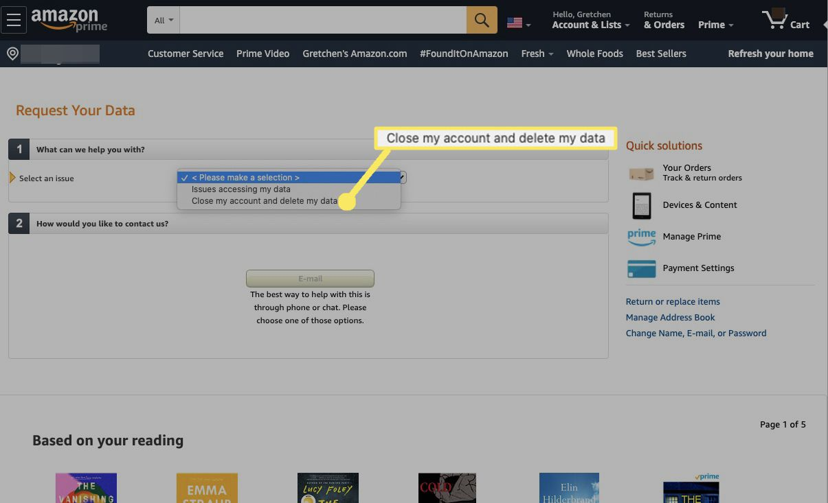 Under Request Your Data and Select an issue, select Close my account and delete my data from the drop-down menu.