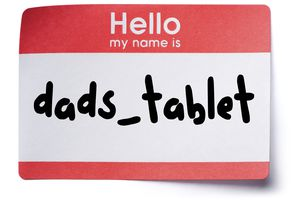 A HELLO MY NAME IS sticker with 'dads_tablet' as the name