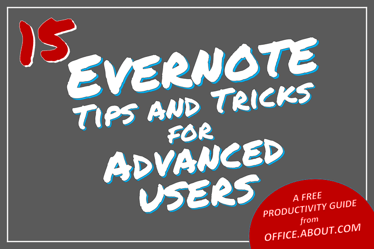 15 Advanced Tips and Tricks for Evernote