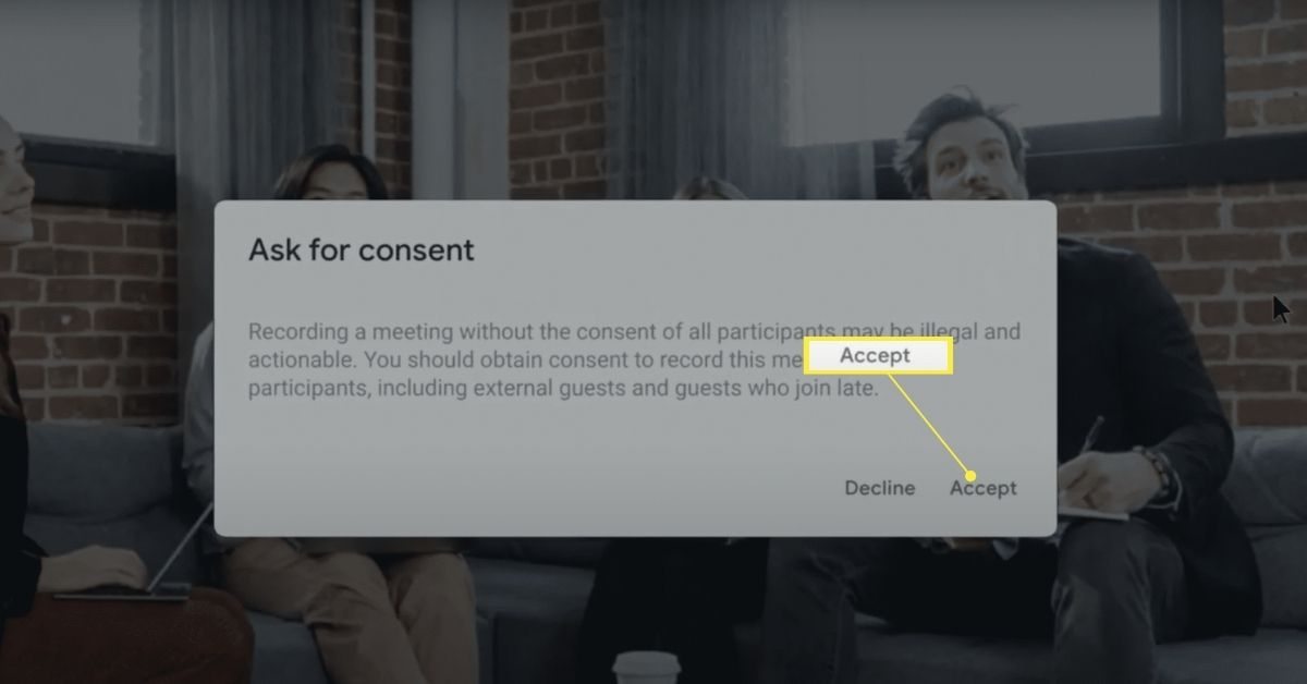 Accept button on recording consent pop-up on Google Meet.