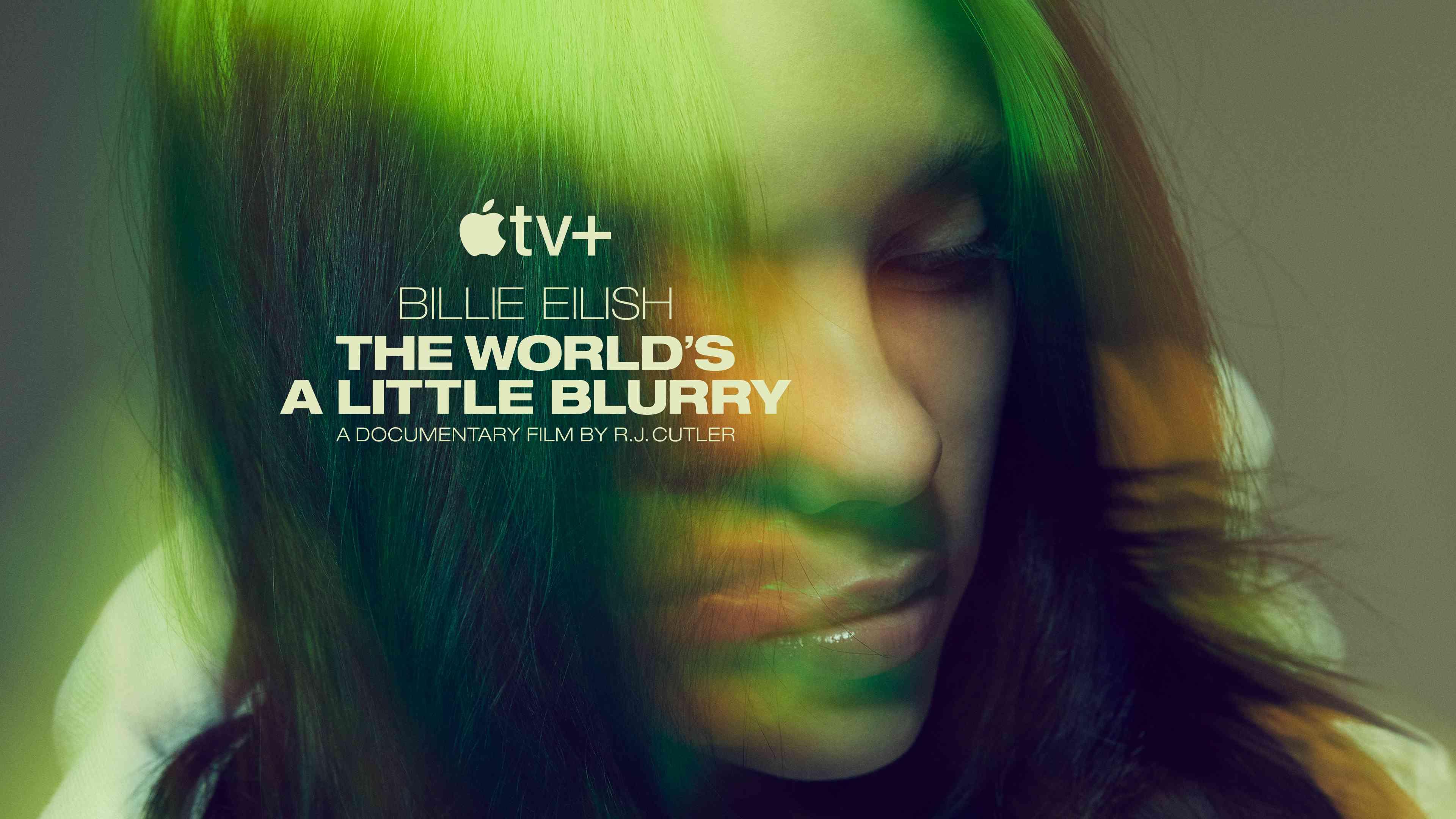 Key art for the Apple TV documentary 'Bilile Eilish: The World's a Little Blurry'
