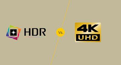 HDR vs. 4K