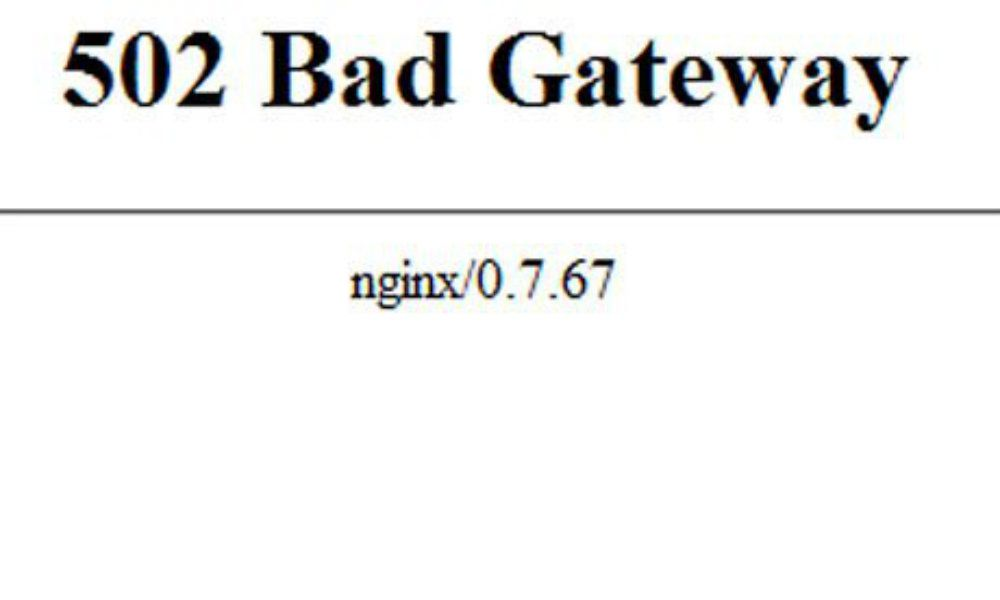 "HTTP 502 ""Bad Gateway"""