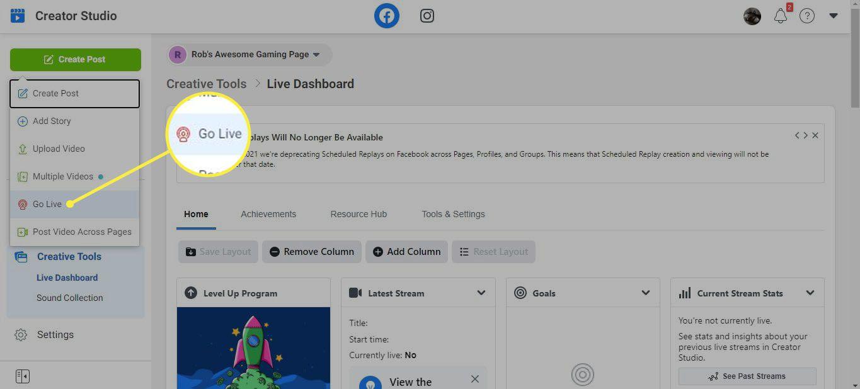 Create Post and Go Live in the Facebook Creator Studio.