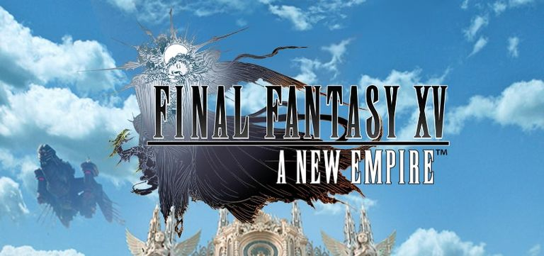 Final Fantasy XV: A New Empire title screen on Android.