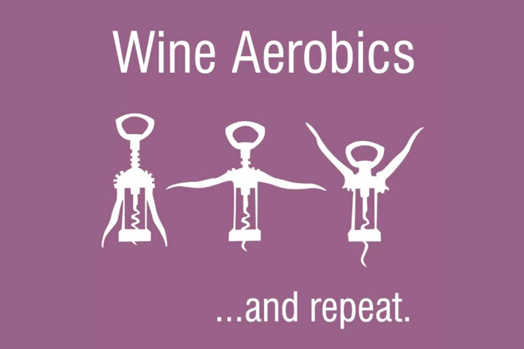 A wine meme showing wine aerobics - how to use a wine opener.