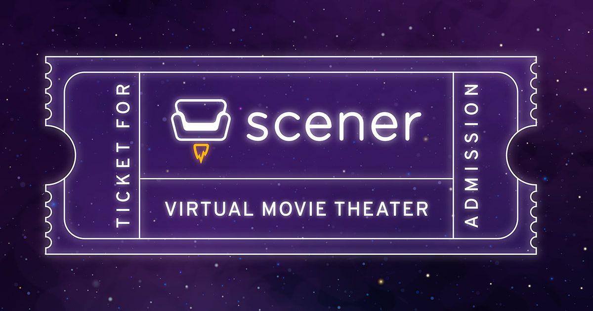 A Scener virtual movie theater ticket.