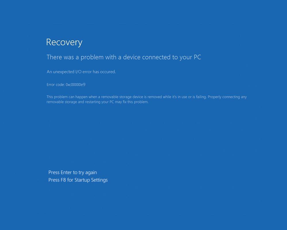 Windows Error Code 0xc00000e9 recovery screen