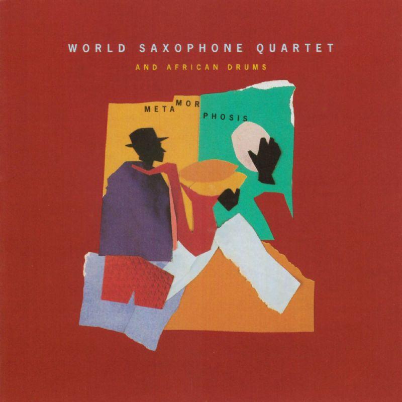 Metamorphosis album cover, World Saxophone Quartet