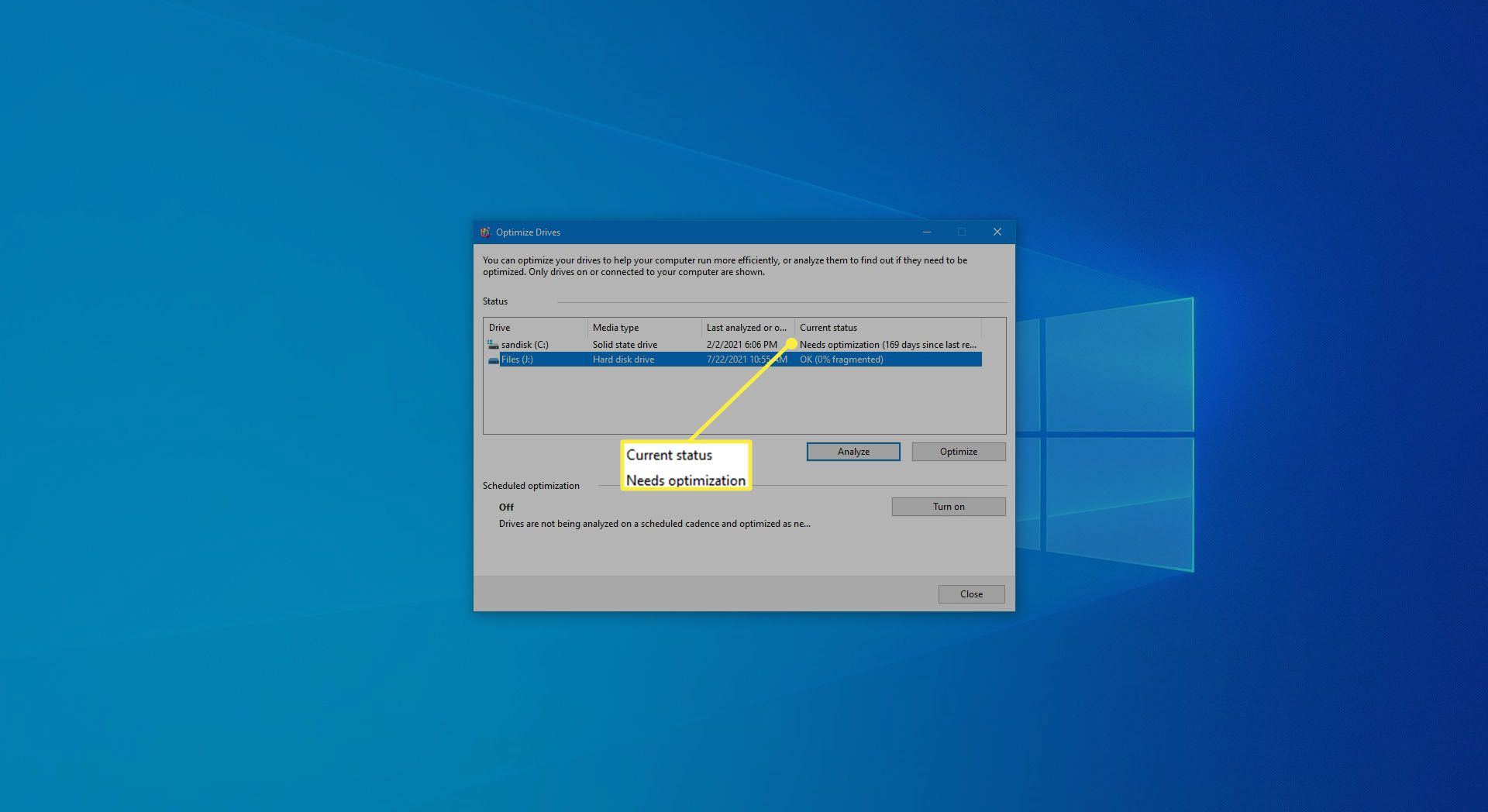 Current status in Drive optimization in Windows 10.