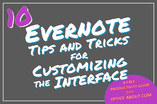 Guide to Customizing Evernote