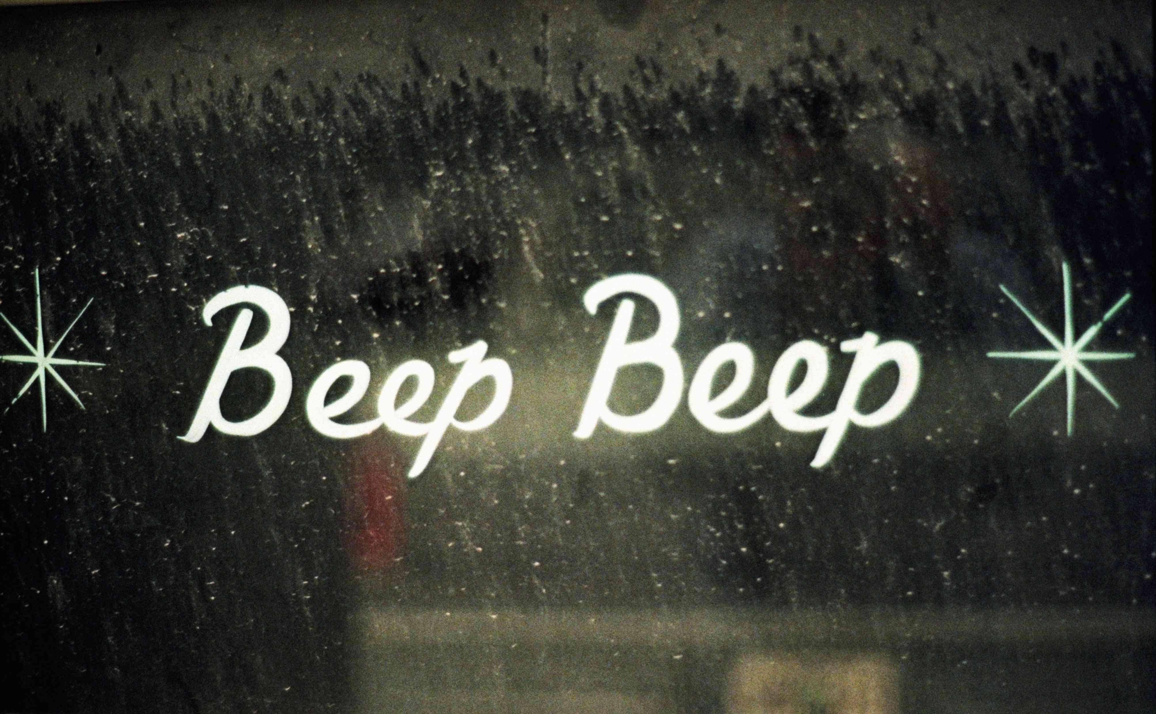 Beep beep on window