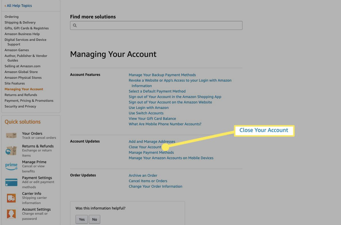 Under Managing Your Account, next to Account Updates, select Close Your Account.