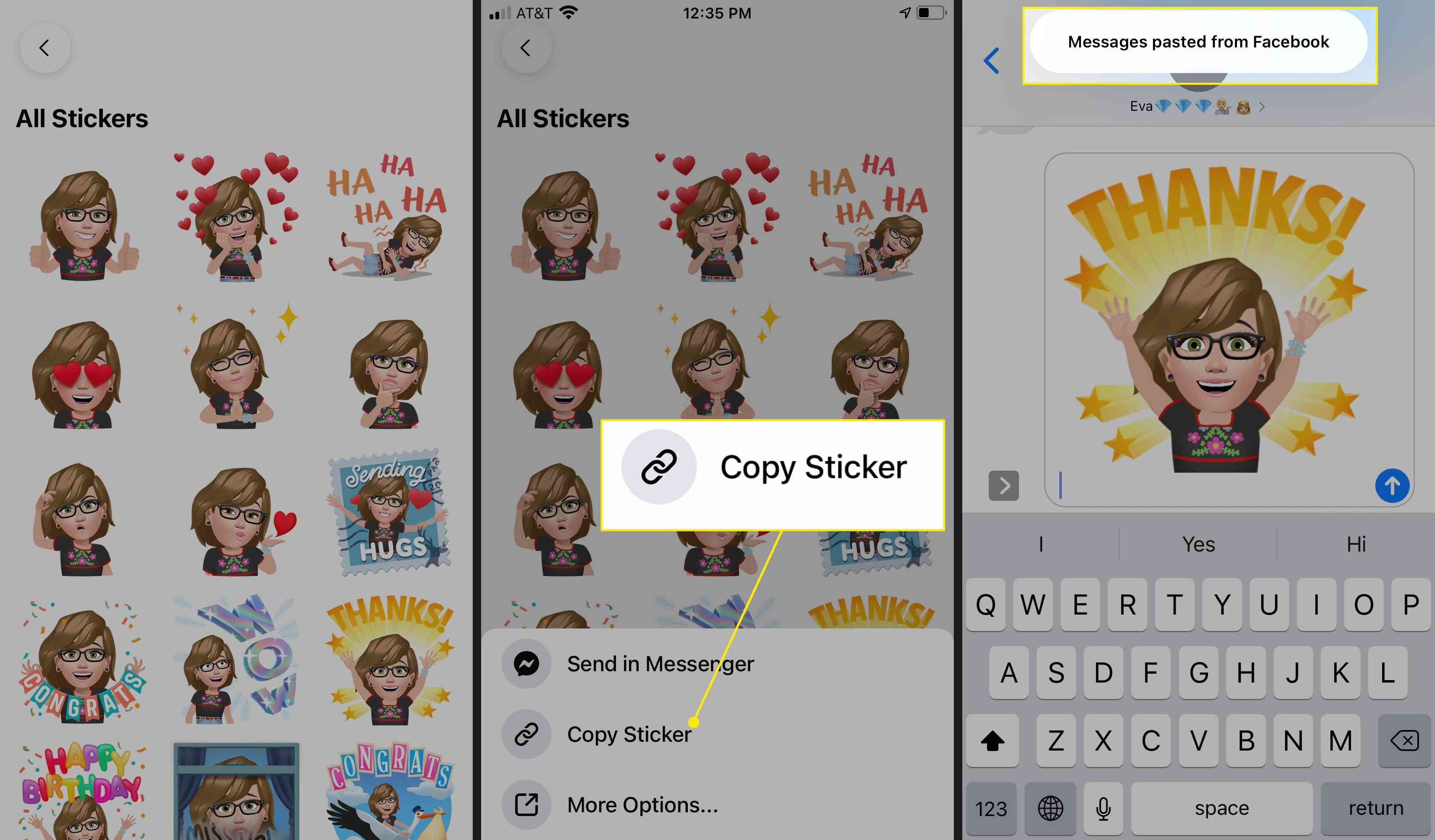 To copy a sticker to send it via text or email, tap the sticker, then tap Copy Sticker.