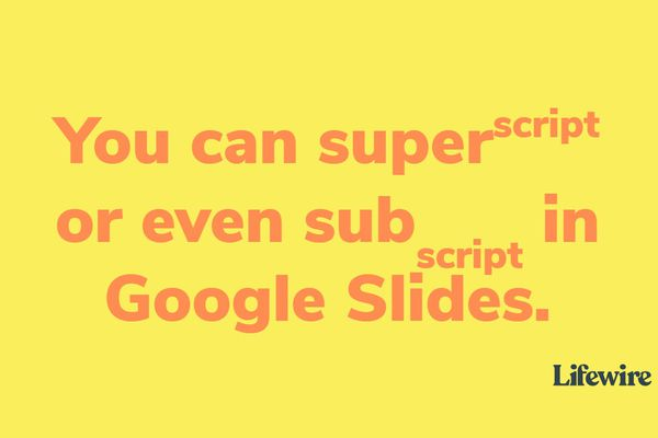 Text showing super- and subscripting in Google Slides
