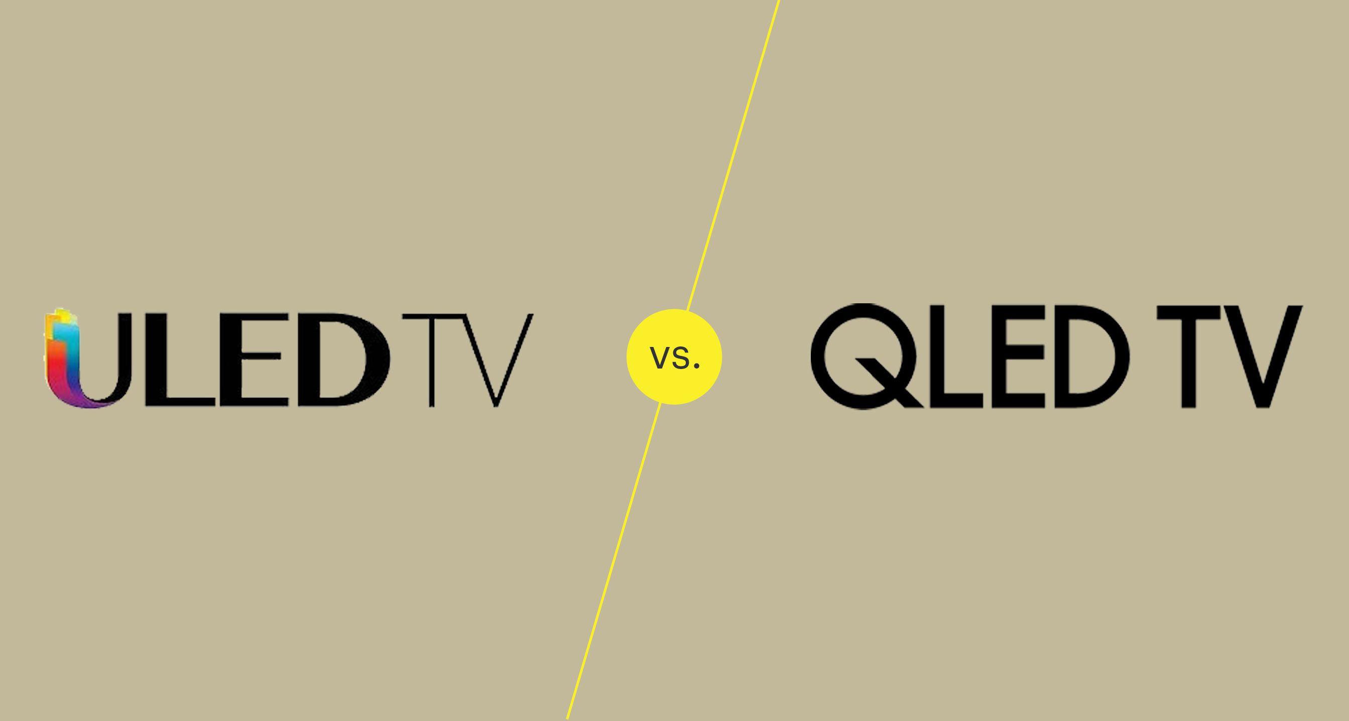 ULED vs QLED TVs