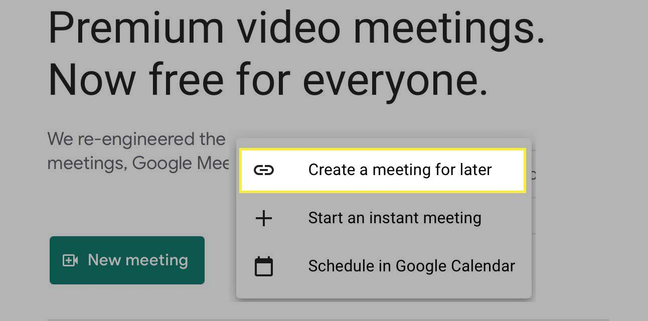 The Create a Meeting for Later button highlighted in Google Meet.
