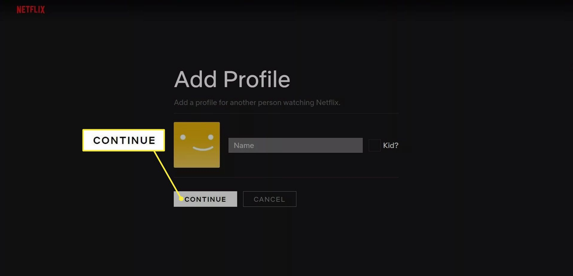 Continue on the Netflix Add Profile page