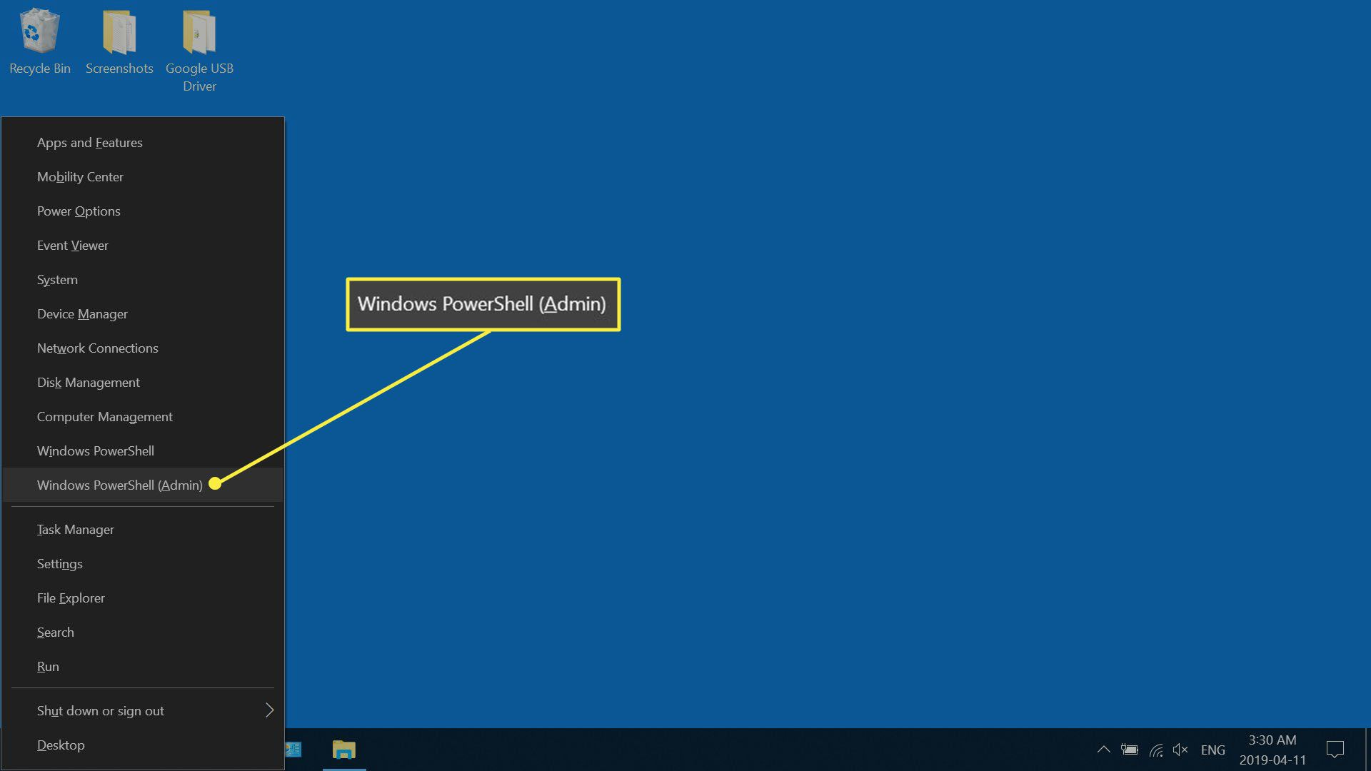 Press the Windows key + X on your keyboard, then select Windows PowerShell (Admin).