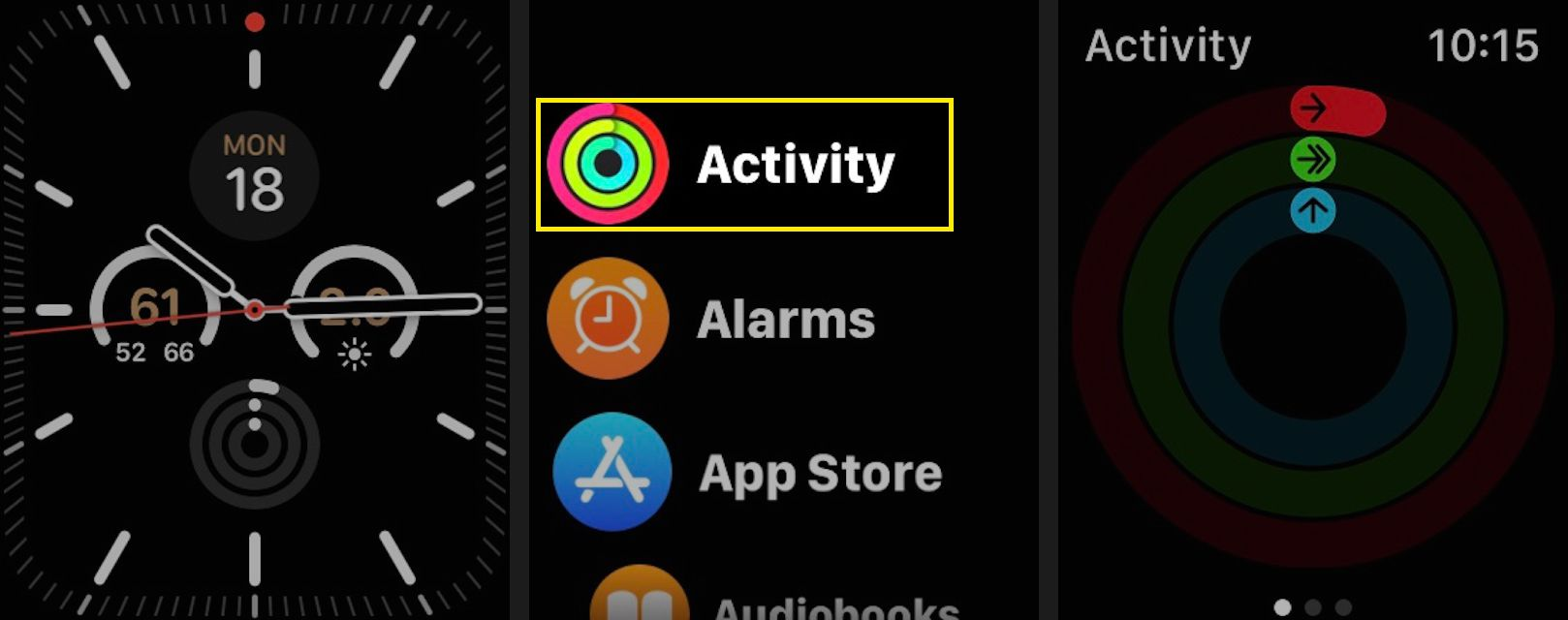 Launch the Activity app on your Apple Watch. (The app icon shows three rings.)