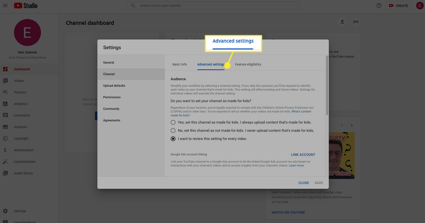 Select Advanced settings to choose whether or not you want to set your channel as OK for kids, or review videos on a case-by-case basis for their child-friendliness.