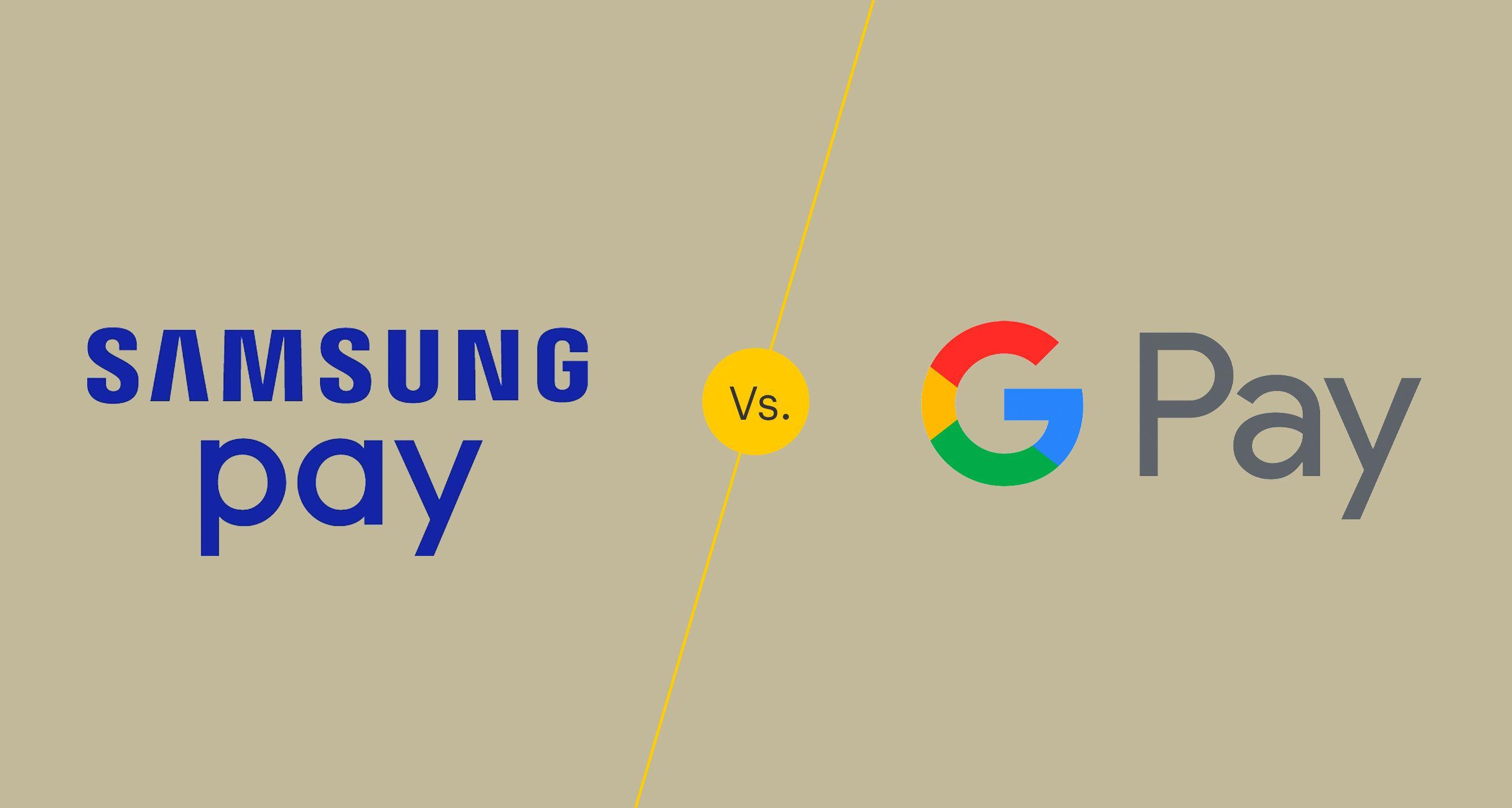 Samsung Pay vs. Google Pay