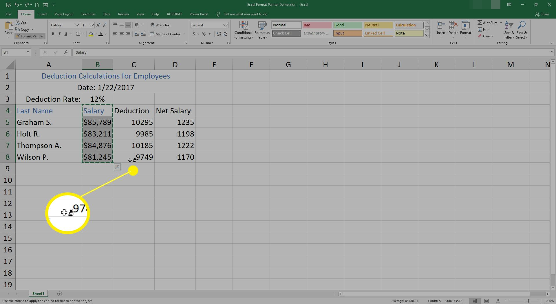The format painter cursor changes to a paintbrush in Excel.