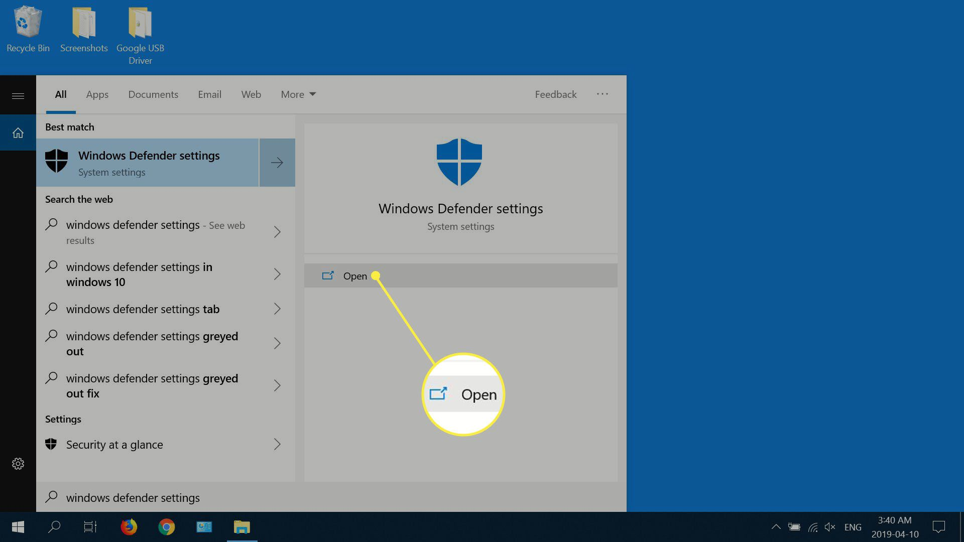 Type windows defender settings into Windows search and select Open once the results populate.