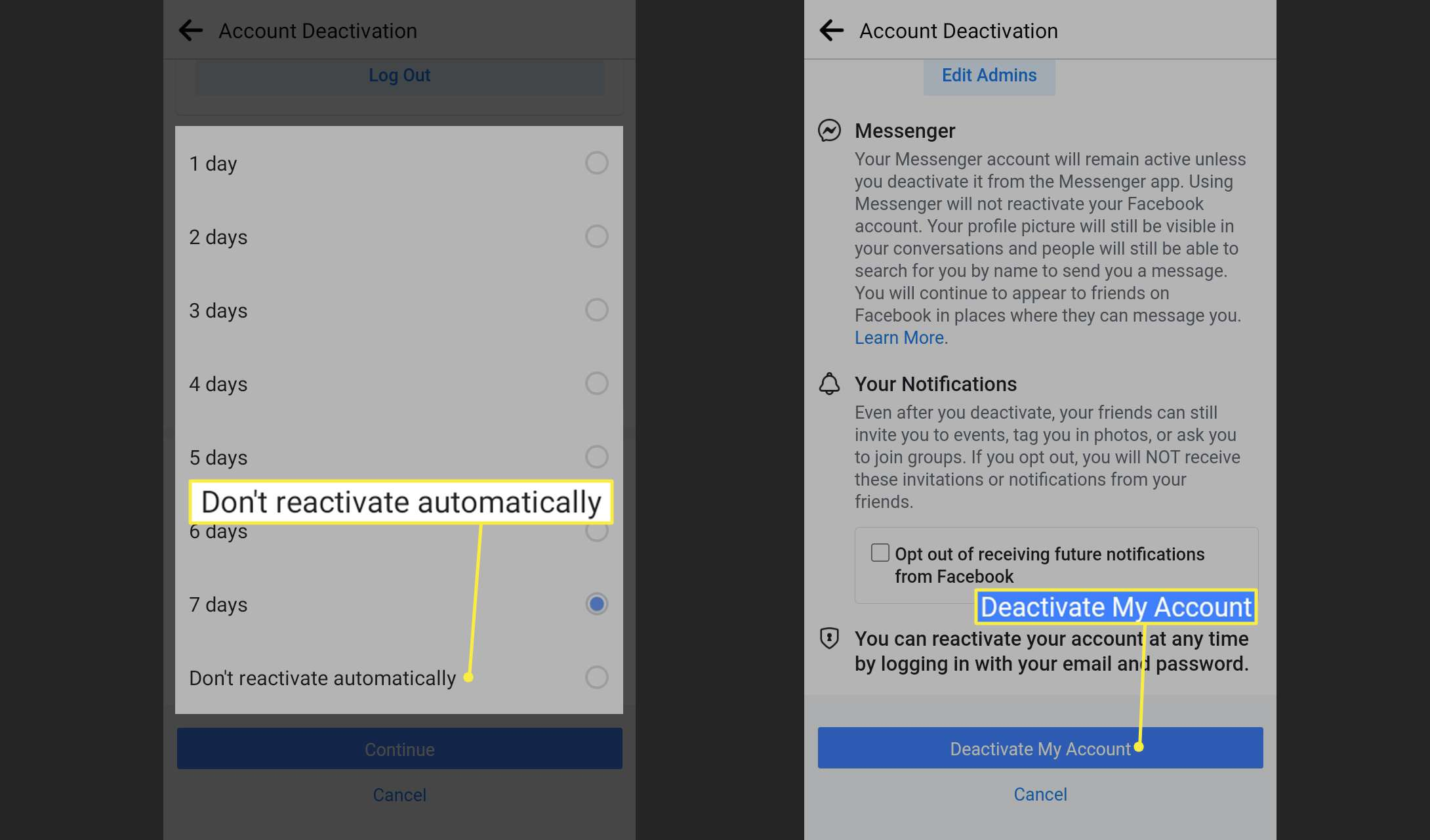 Don't reactivate automatically and Deactivate my account on the Facebook app