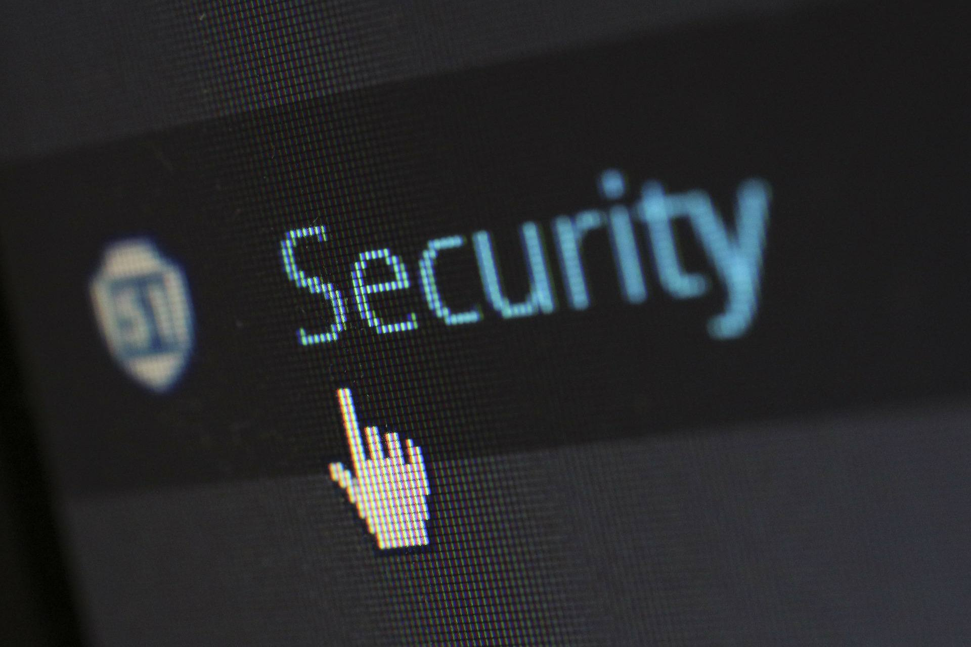 The word security on a screen.