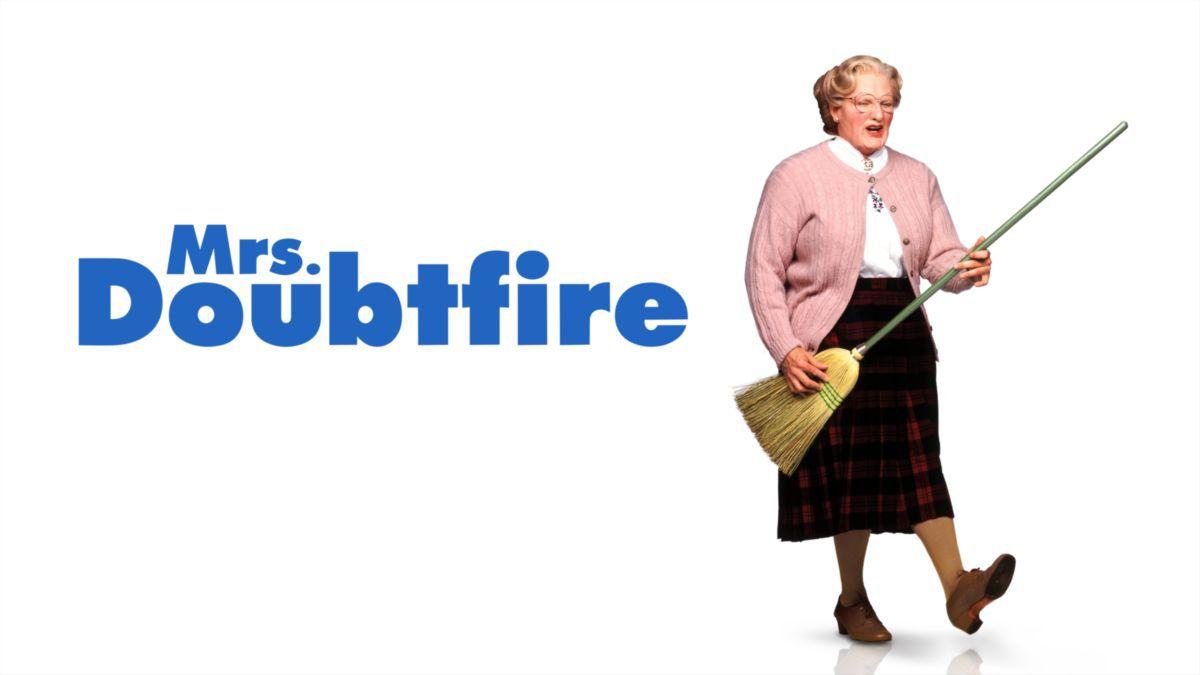 Robin Williams as Ms. Doubtfire