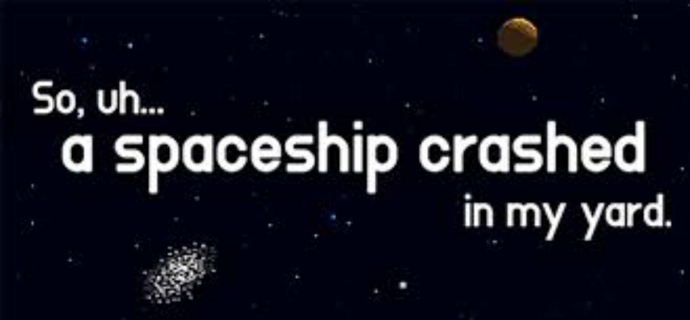 A Spaceship Crashed in My Yard Logo