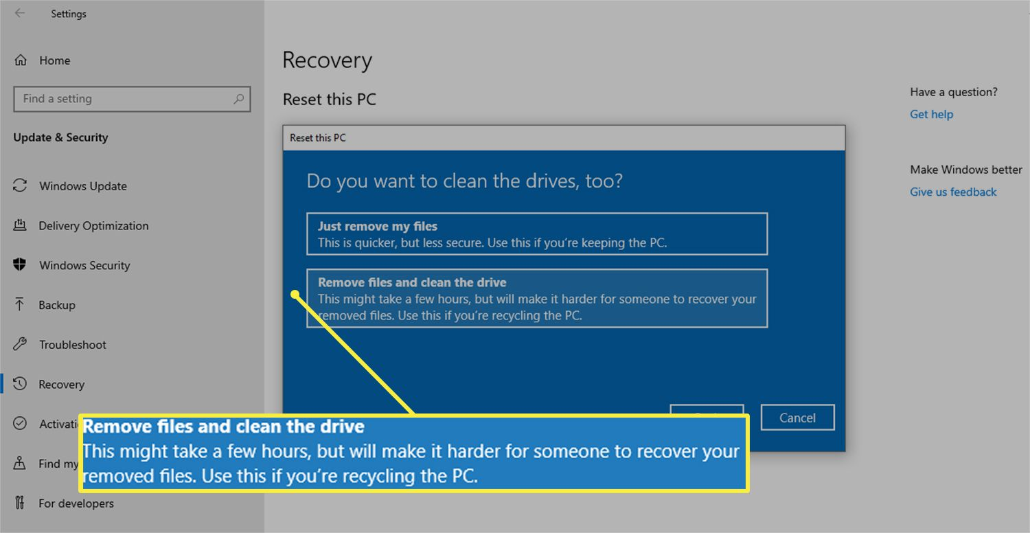 Remove files and clean the drive option from the Reset this PC dialog box on Windows 10