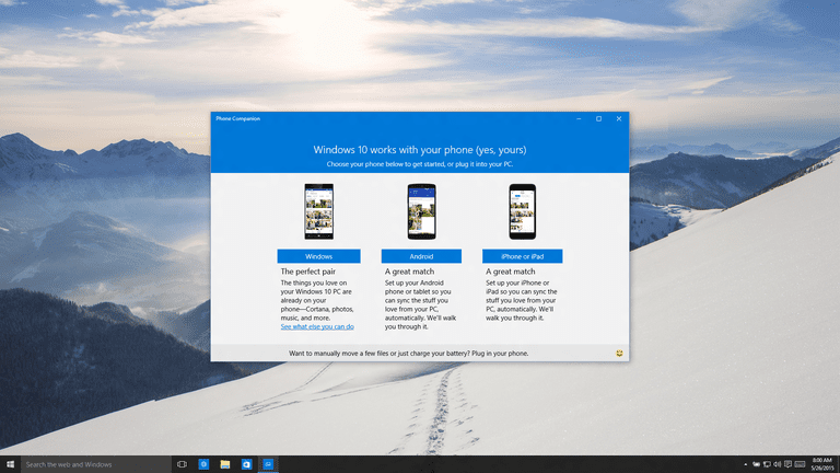 Windows 10 Android iOS