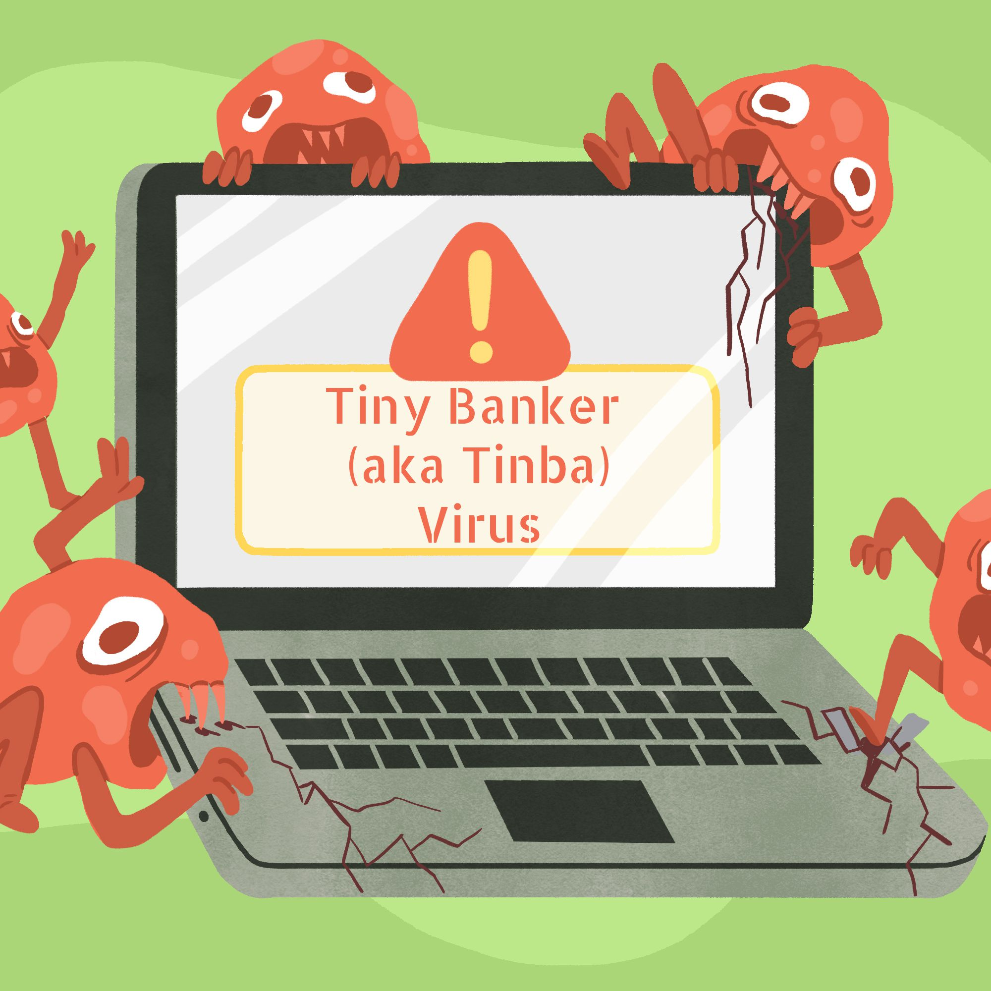 Tiny Banker Trojan (aka Tinba Virus): What It Is and How to Remove It