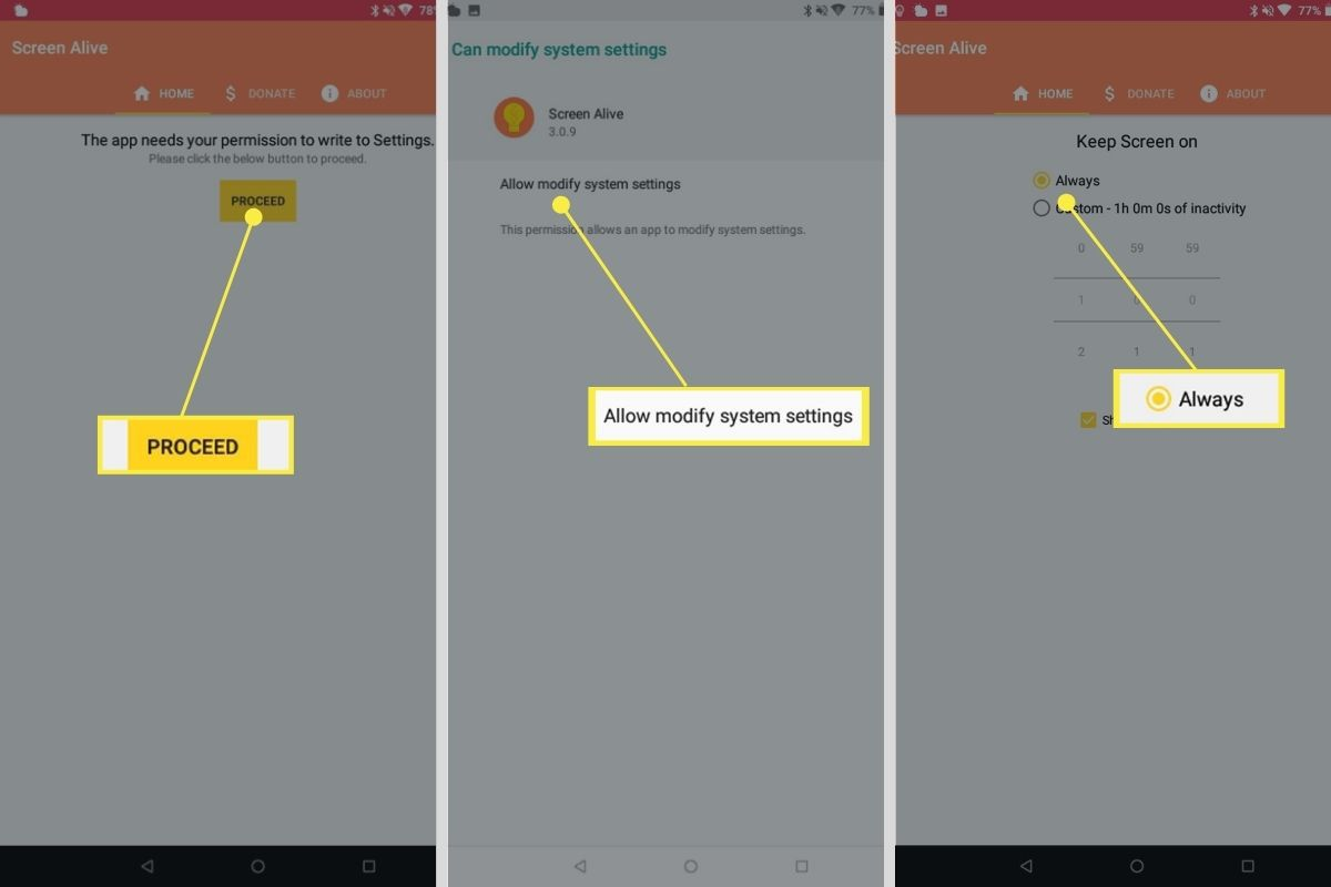 Proceed > Allow modify system settings > Always on Android Screen Alive app