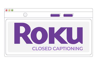 Roku closed captioning