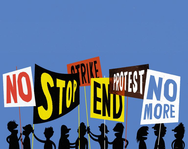 Signs that say no stop strike end protest no more