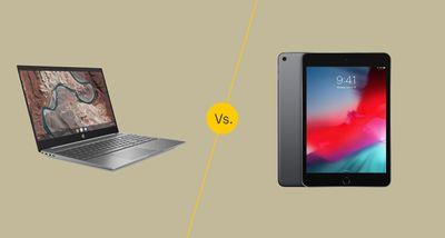 Chromebook vs. Tablet