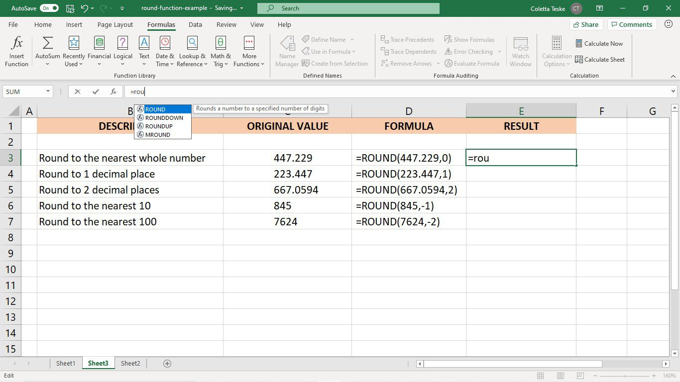 Enter the ROUND function in the Excel formula bar.