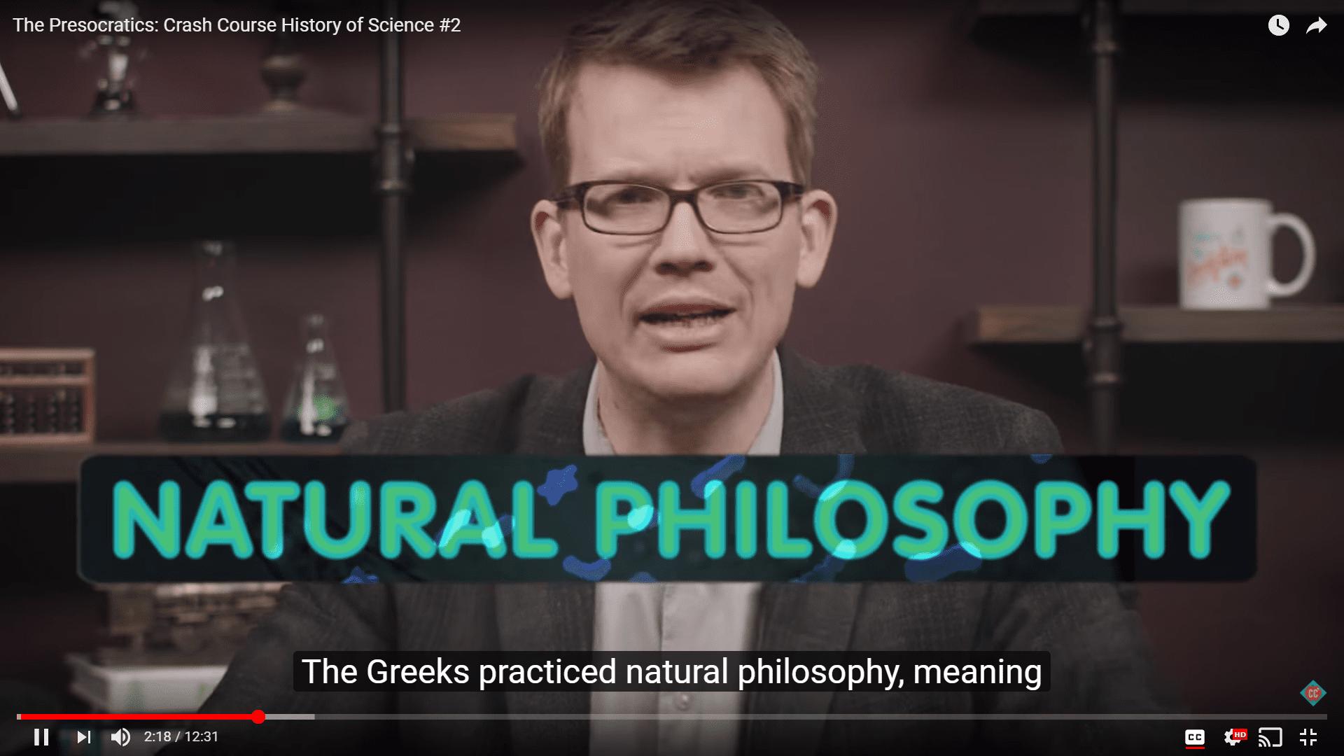 Crash Course host talking about natural philosophy