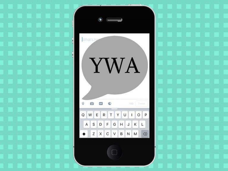 Texting acronym YWA on a cell phone